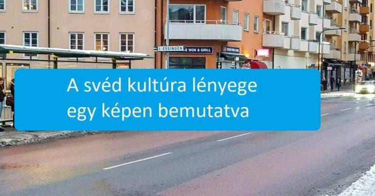 18 példa, ami kiválóan szemlélteti, hogy a svédek miért vannak egy teljesen másik szinten